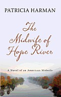 The Midwife of Hope River (Large Print) (Thorndike Press Large Print Peer Picks)