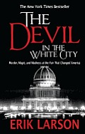 The Devil in the White City: Murder, Magic, and Madness at the Fair That Changed America (Large Print) (Thorndike Press Large Print Peer Picks) Cover