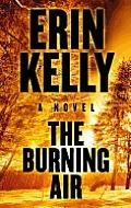 The Burning Air (Large Print) (Basic)