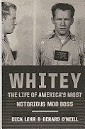 Whitey: The Life of America's Most Notorious Mob Boss (Large Print) (Thorndike Press Large Print Crime Scene)