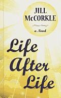 Life After Life (Large Print)