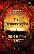 The Demonologist (Large Print) (Thorndike Press Large Print Thriller)