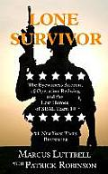 Lone Survivor: The Eyewitness Account of Operation Redwing and the Lost Heroes of SEAL Team 10 (Large Print) (Thorndike Nonfiction)