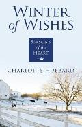 Seasons of the Heart #3: Winter of Wishes (Large Print)