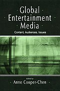 Global Entertainment Media: Content, Audiences, Issues