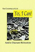 The Courtship of Life: Book III: Yes, I Can!
