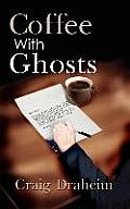 Coffee with Ghosts