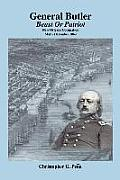 General Butler: Beast or Patriot - New Orleans Occupation May-December 1862