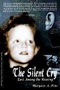 The Silent Cry: Lost Among the...