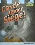 Castle Under Siege!: Simple Machines Cover
