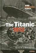 When Disaster Struck #1410: The Titanic 1912