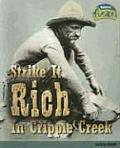 Strike It Rich in Cripple Creek