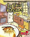 In This Kitchen (What's Lurking in This House?)