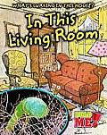 In This Living Room (What's Lurking in This House?)
