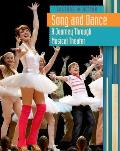 Song and Dance: A Journey Through Musical Theater (Culture in Action)