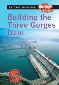 Building the Three Gorges Dam (Freestyle Express: Science Missions)