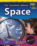 The Scientists Behind Space (Sci-Hi: Scientists)