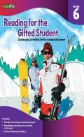 Reading for the Gifted Student, Grade 6: Challenging Activities for the Advanced Learner (For the Gifted Student)