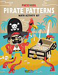 Pirate Patterns: Math Activity Kit [With Sticker(s) and 4 Crayons and Fold-Out Mat]