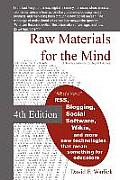 Raw Materials for the Mind: A Teacher's Guide to Digital Literacy