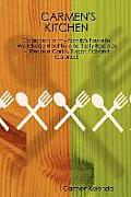 Carmen's Kitchen - Collection of My Family's Favorite Worldwide Healthy and Tasty Recipes - (Reduce