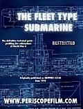 Silent Service in World War II The Fleet Type Submarine