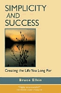 Simplicity & Success Creating The Life Y