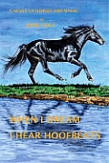 When I Dream I Hear Hoofbeats: A Novel of Horses and Magic