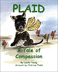 Plaid: A Tale of Compassion