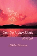 Sun Up to Sun Down: Revisited