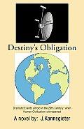 Destiny's Obligation
