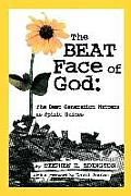 The Beat Face of God: The Beat Generation as Spirit Guides
