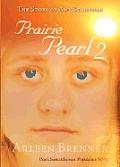 Prairie Pearl 2