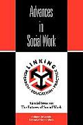 Advances in Social Work: Special Issue on the Futures of Social Work