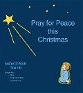 Pray for Peace This Christmas