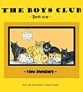 The Boys Club: New Members