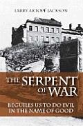 Serpent of War