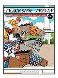 Trackside Trivia: Games & Puzzles to Horse Around with - Vol. 1