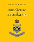 A Philosophy Of Information:(Information is the Power that Drives and Controls us All)