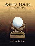 Shinto Norito: A Book of Prayers