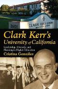 Clark Kerr's University of California Cover