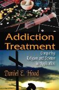 Addiction Treatment by Daniel E. Hood