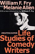 Life Studies of Comedy Writers: Creating Humor
