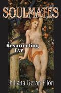 Soulmates Resurrecting Eve