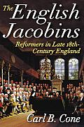 The English Jacobins: Reformers in Late 18th Century England