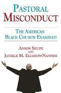Pastoral Misconduct: The American Black Church Examined