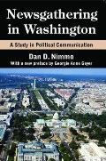 Newsgathering in Washington: A Study in Political Communication