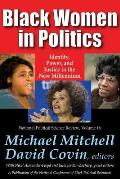 Black Women In Politics: Identity, Power, & Justice In The New Millennium by Michael Mitchell