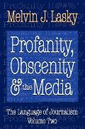 Language of Journalism #02: Profanity, Obscenity & the Media