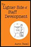 The Lighter Side of Staff Development